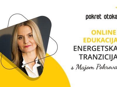 Pokret otoka: Online edukacija o energetskoj tranziciji s Majom Pokrovac